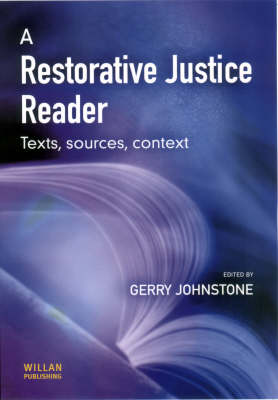 A Restorative Justice Reader: Texts, Sources and Context