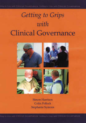 Getting to Grips with Clinical Governance