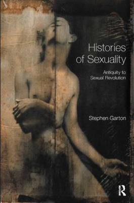 Histories of Sexuality: Antiquity to Sexual Revolution