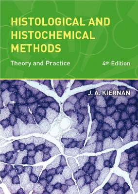 Histological and Histochemical Methods: Theory and Practice