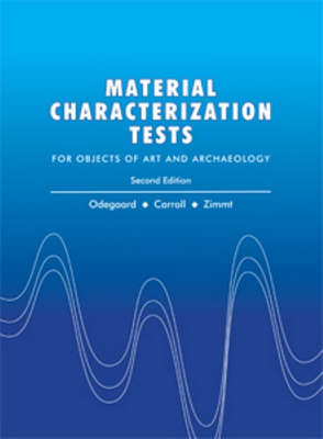 Materials Characterization Tests: For Objects of Art and Archaeology