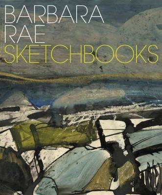 Barbara Rae: Sketchbooks