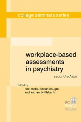 Workplace-Based Assessments in Psychiatry