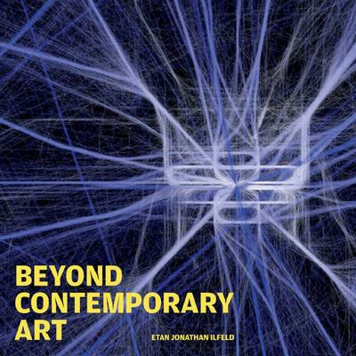 Beyond Contemporary Art