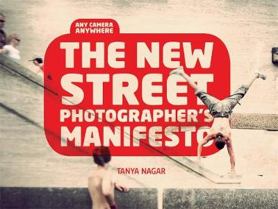 The New Street Photographer's Manifesto