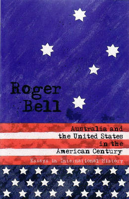 Australia & The United States In The American Century