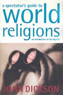 Spectator's Guide to World Religions