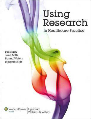 Using Research in Healthcare Practice