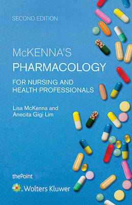 Pharmacology for Nursing and Health Professionals