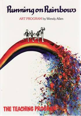 Running on Rainbows: The Teaching Program: the Teaching Program