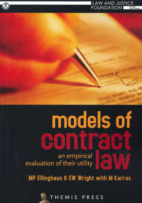 Models of Contract Law: An Empirical Evaluation of Their Utility