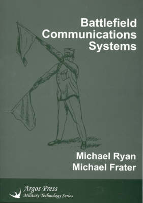 Battlefield Communications Systems