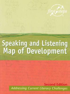 First Steps Speaking and Listening - Map of Development