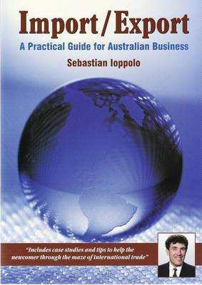 Import/Export: A Practical Guide for Australian Business