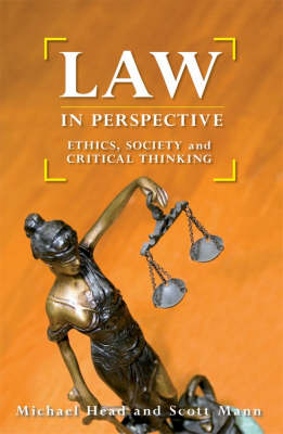 Law in Persepective: Ethics, Society and Critical Thinking