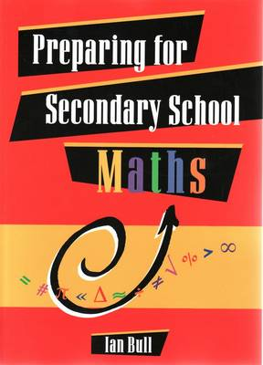 Preparing for Secondary School Maths