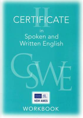 Certificate 1 in Spoken and Written English: Student Workbooks and CDs