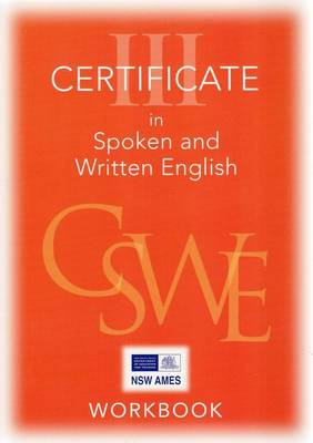 Certificate III in Spoken and Written English: Student Workbooks and CDs
