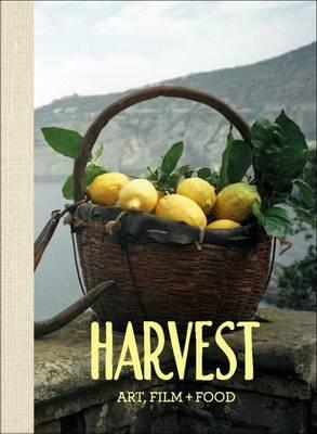 Harvest: Art, Film and Food