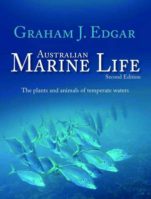 Australian Marine Life: The Plants and Animals of Temperate Waters