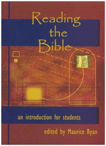 Reading the Bible: An Introduction for Students