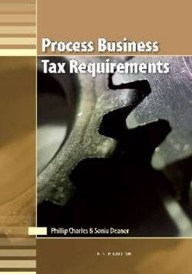 Process Business Tax Requirements (13 PBTR)