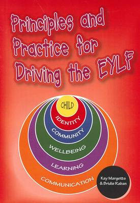 Principles and Practices for Driving the EYLF