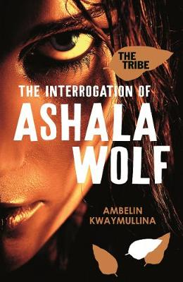 The Tribe Book #1 : Interrogation of Ashala Wolf