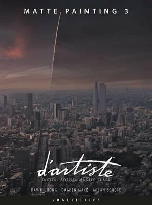 D'artiste Matte Painting: Volume 3