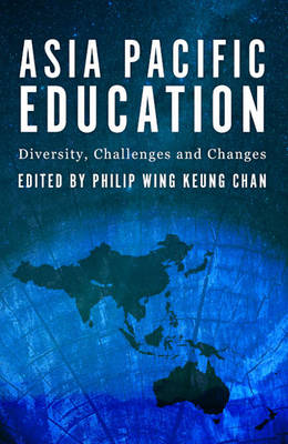 Asia-Pacific Education: Diversity, Challenges and Changes