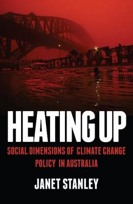 Heating Up: Social Dimensions of Climate Change Policy in Australia