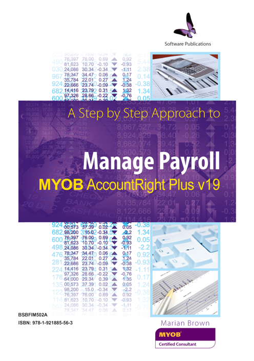 BSBFIM502A Manage Payroll using MYOB Account Right V19