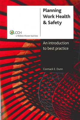 Planning Work, Health and Safety: A Guide to Workplace Risk Management
