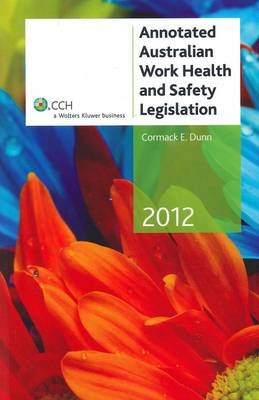 Annotated Australian Work Health and Safety Legislation