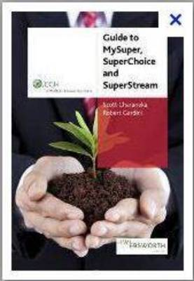 Guide to MySuper, SuperChoice and SuperStream