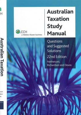 Australian Taxation Study Manual: Questions and Suggested Solutions