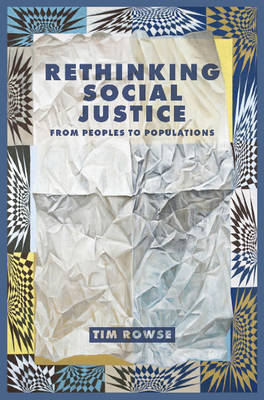 Rethinking Social Justice: From Peoples to Populations