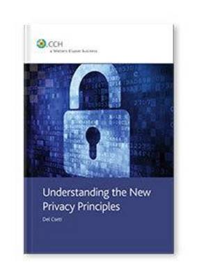 Understanding the New Privacy Principles