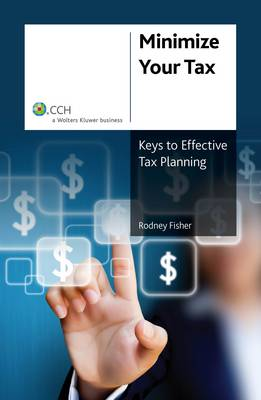 Minimize Your Tax: Keys to Effective Tax Planning