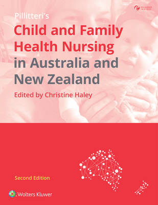 Child and Family Health Nursing in Australia and New Zealand, Australia and New Zealand Edition