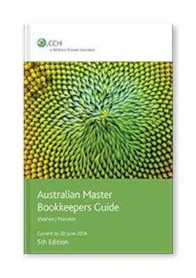 Australian Master Bookkeepers Guide: Cch Product Code: 39759a