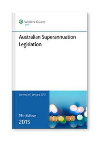 Australian Superannuation Legislation 2015