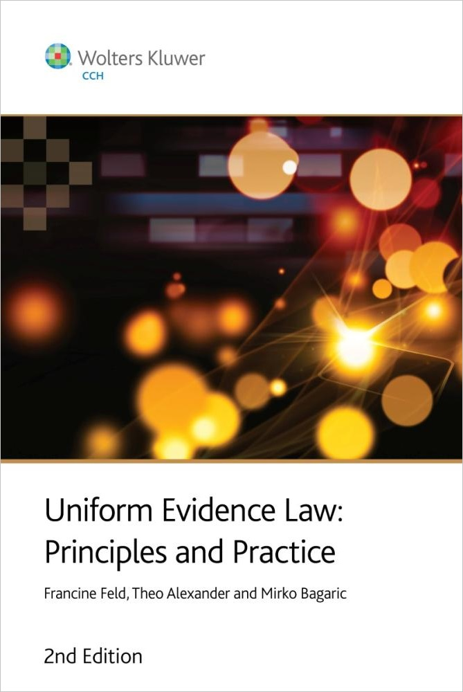 Uniform Evidence Law : Principles and Practice 2nd Edition