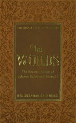 Words: The Reconstruction of Islamic Belief and Thought from the Risale-I Nur Collection