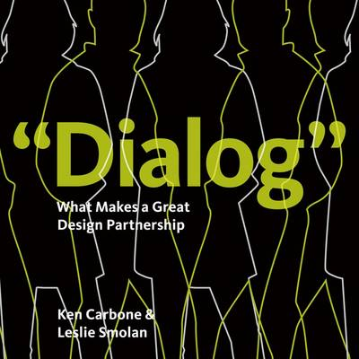 """""""Dialog"""": What Makes a Great Design Partnership"""
