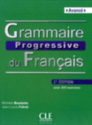 Grammaire Progressive Du Francais - Nouvelle Edition: Livre Avance & CD Audio