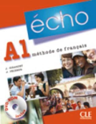 Echo (Nouvelle Version): Livre De L'Eleve + Portfolio + DVD-Rom A1