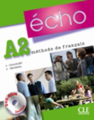 Echo (Nouvelle Version): Livre De L'Eleve + Portfolio + DVD-Rom A2