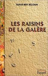 Raisins De La Galere, Les