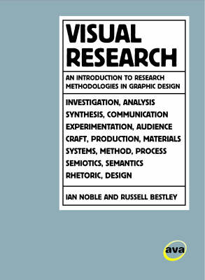 Visual Research: An Introduction to Research Methodologies in Graphic Design